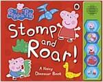 Peppa Pig: Stomp and Roar! (Board Book)