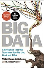 Big Data : A Revolution That Will Transform How We Live, Work and Think (Paperback)