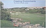 Creating Environments: The World of Andre Jordan (Hardcover)
