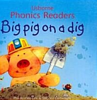 Big Pig on a Dig (School & Library Binding)