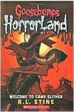 Welcome to Camp Slither (Goosebumps Horrorland #9) (Paperback)