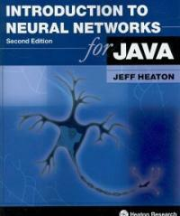 Introduction to neural networks with Java 2nd ed