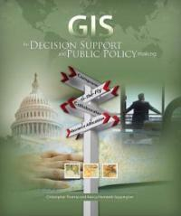 GIS for decision support and public policy making 1st ed