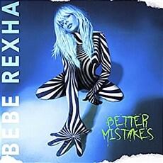 [수입] Bebe Rexha - Better Mistakes