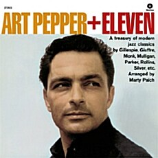 [수입] Art Pepper - Art Pepper + Eleven [Limited 180g LP]