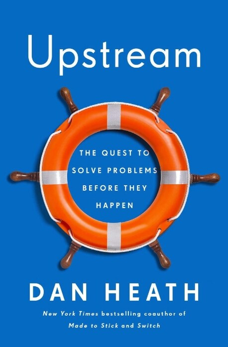 Upstream : The Quest to Solve Problems Before They Happen (Paperback)