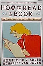 [중고] How to Read a Book (Paperback, Revised and Upd)