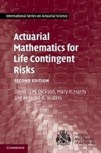 Actuarial Mathematics for Life Contingent Risks (Hardcover, 2 Revised edition)