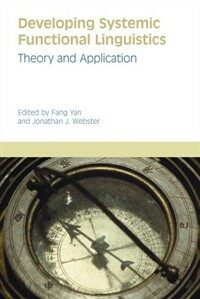 Developing systemic functional linguistics : theory and application