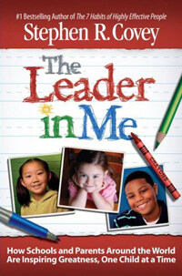 The Leader in Me (International Edition, Paperback)