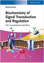 Biochemistry of Signal Transduction and Regulation (Paperback, 5, Revised)