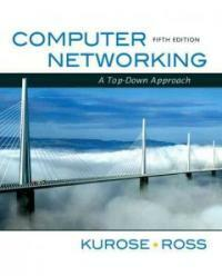 Computer networking : a top-down approach 5th ed