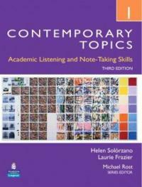 Contemporary Topics 1: Academic Listening and Note-Taking Skills (Intermediate) (Paperback, 3, Revised)
