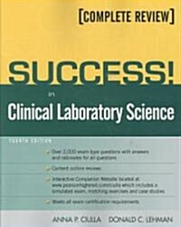 Success! in Clinical Laboratory Science (Paperback, 4)