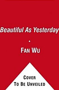 Beautiful As Yesterday (Hardcover)