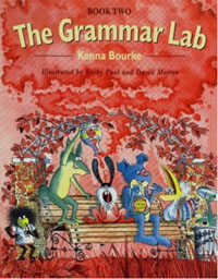The Grammar Lab:: Book Two : Grammar for 9- to 12-year-olds with loveable characters, cartoons, and humorous illustrations (Paperback)