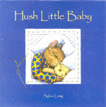 Hush Little Baby (Board Books)
