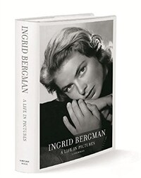 Ingrid Bergman : a life in pictures ; 1915-1982, Stockholm, Berlin, Hollywood, Rome, New York, Paris, London : a visual biography authorized by Ingrid Bergman's children Pia Lindström and Roberto, Isabella and Isotta-Ingrid Rossellini