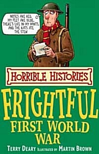 The Frightful First World War (Paperback)