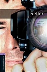 Oxford Bookworms Library: Stage 4: Reflex (Paperback)