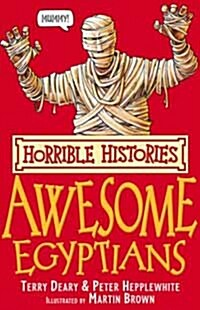 The Awesome Egyptians (Paperback, Reissue)