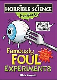 Famously Foul Experiments (Paperback)