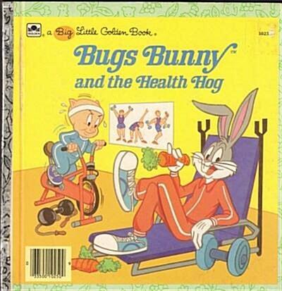 [중고] BUGS BUNNY and the Health Hog (hc)