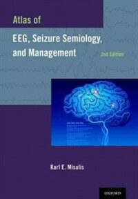Atlas of EEG and seizure semiology and management 2nd ed