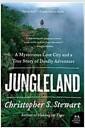 [중고] Jungleland: A Mysterious Lost City and a True Story of Deadly Adventure (Paperback)