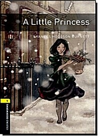 Oxford Bookworms Library: Level 1:: A Little Princess (Paperback)