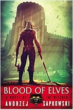 Blood of Elves ( Witcher #1 ) (Mass Market Paperback)