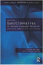Questionnaires in Second Language Research : Construction, Administration, and Processing (Paperback, 2 New edition)