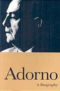 Adorno : A Biography (Paperback)