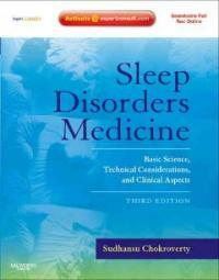 Sleep disorders medicine : basic science, technical considerations, and clinical aspects 3rd ed
