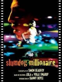 Slumdog Millionaire: The Shooting Script (Paperback)