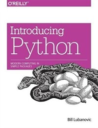 Introducing Python : modern computing in simple packages First edition