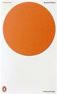 A Clockwork Orange : Restored Edition (Paperback)