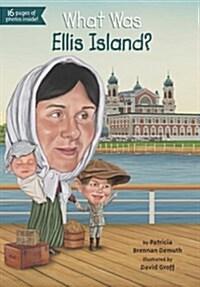 What Was Ellis Island? (Paperback)