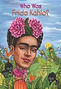 Who Was Frida Kahlo? (Paperback)