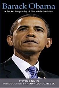 Barack Obama : A Pocket Biography of Our 44th President (Paperback)