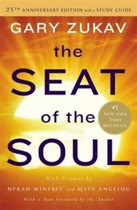The Seat of the Soul (Paperback, 25, Anniversary)