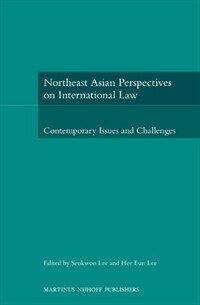 Northeast Asian perspectives on international law : contemporary issues and challenges