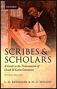 Scribes and Scholars : A Guide to the Transmission of Greek and Latin Literature (Paperback, 4 Revised edition)