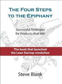 The Four Steps to the Epiphany: Successful Strategies for Products That Win (Hardcover, 5)