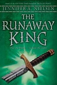 The Runaway King (Paperback, Reprint)