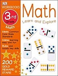 DK Workbooks: Math, Third Grade: Learn and Explore (Paperback, Workbook)