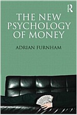 The New Psychology of Money (Paperback)