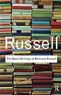 The Basic Writings of Bertrand Russell (Paperback, 1st)