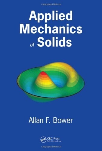 Applied Mechanics of Solids (Hardcover)