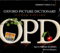 Oxford Picture Dictionary Second Edition: Audio CDs : American English pronunciation of OPD's target vocabulary (CD-Audio, 2 Revised edition)